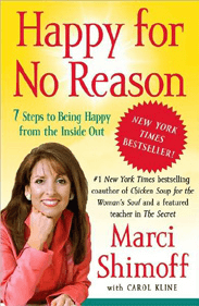 Marci Shimoff, Happy for no reason. love for no reason