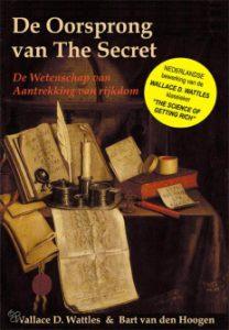 Wallace Wattles de oorsprong van de secret, the science of getting rich