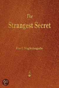 Earl Nightingale, the strangest secret