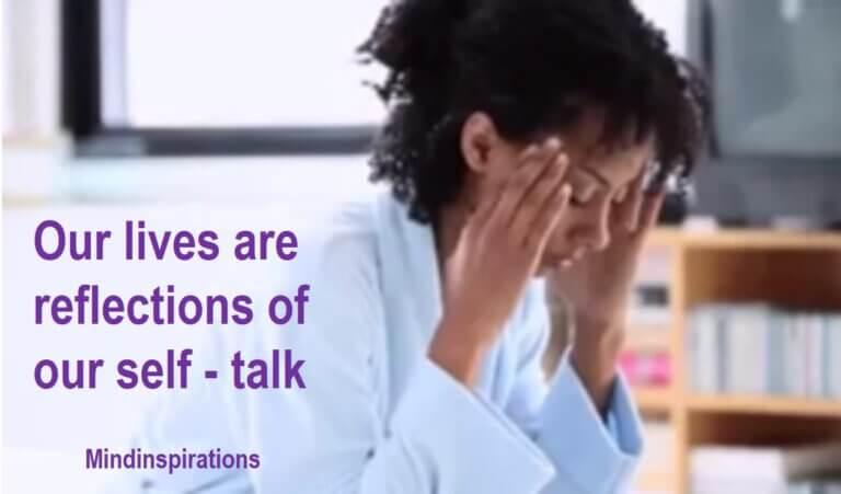 lives reflections self talk