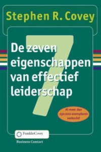 Stephen Covey De 7 eigenschappen van effectief leiderschap